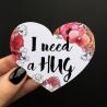Открытка-сердце «I need a hug»
