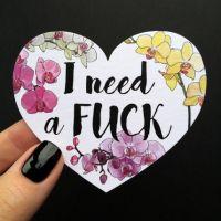 Открытка-сердце «I need a fuck»