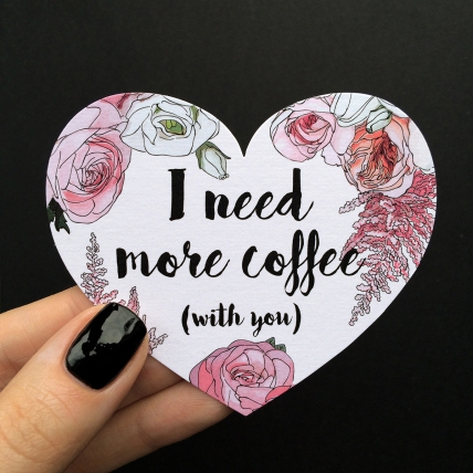 Открытка-сердце «I need a coffee»