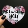 Открытка-сердце «I need you»